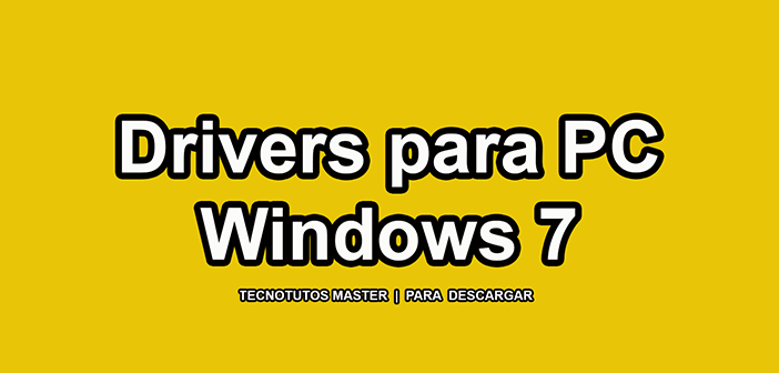 Descargar Drivers Para Windows 7 PC Full