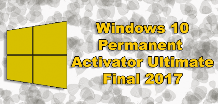 descargar Windows 10 Permanent Activator Ultimate