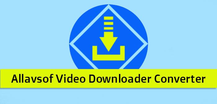 Allavsoft Video Downloader Converter Full