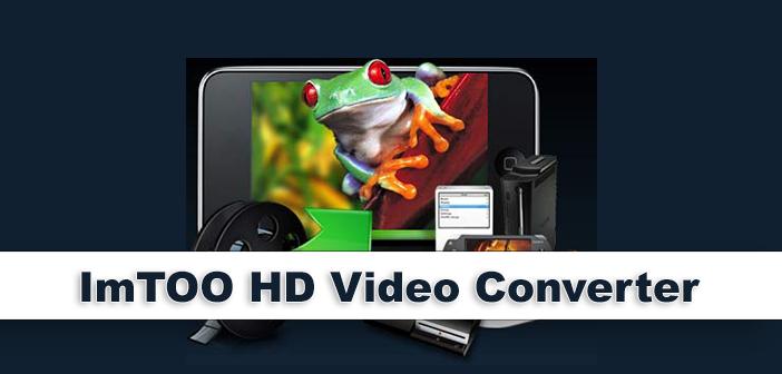Descargar ImTOO HD Video Converter Full