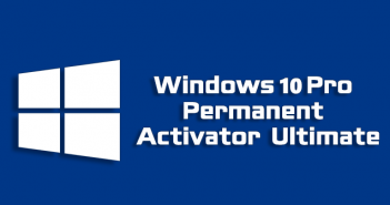 Windows 10 Pro Permanent Activator Ultimate
