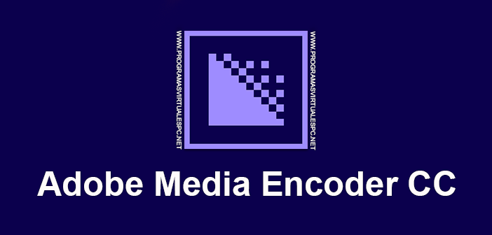 Adobe Media Encoder CC 2018 Full