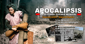 Ver Apocalipsis La Segunda Guerra Mundial HD Latino
