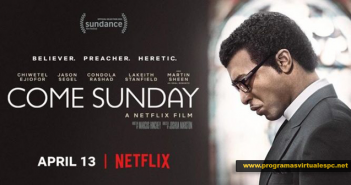 Ver Come Sunday (2018) HD Latino