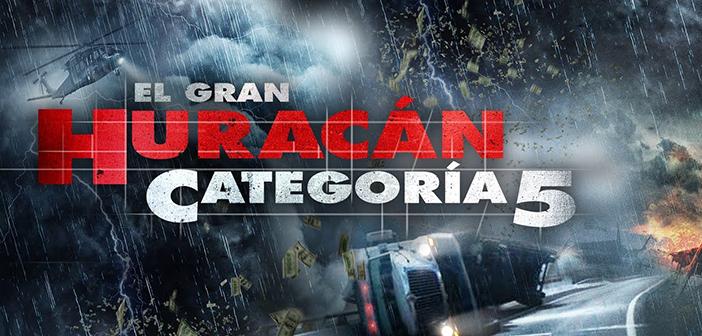 El Gran Huracán Categoría 5 (2018) HD 1080p Latino