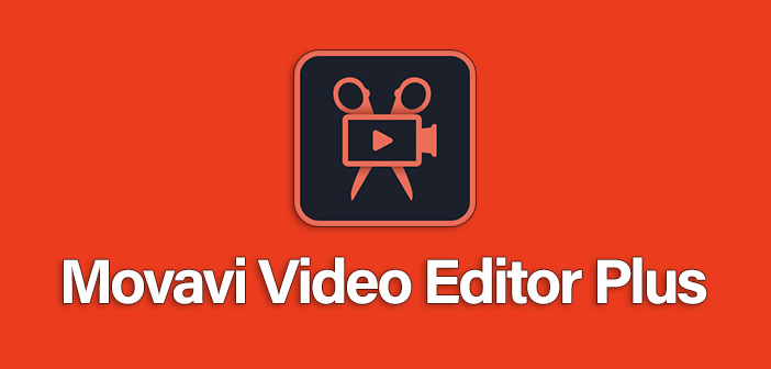Movavi Video Editor Plus Full