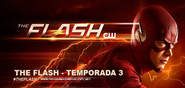 Ver The Flash Temporada 3 HD 720p Latino Online