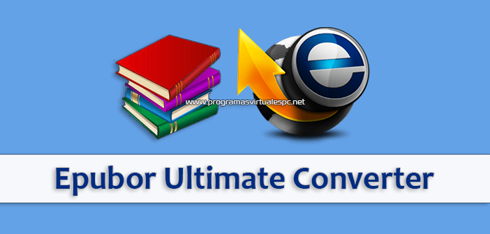 Descargar Epubor Ultimate Converter Full 2020