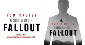 Misión imposible Repercusión (2018) HD Latino