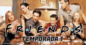 Friends Temporada 1 HD Latino