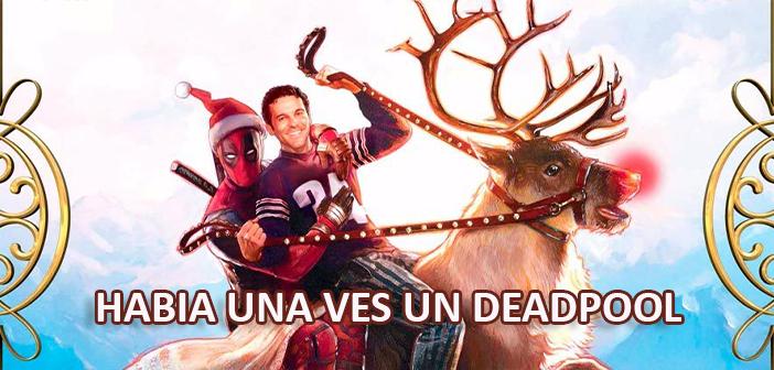 Descargar Habia una vez un Deadpool (2018) HD 720p, 1080p Latino