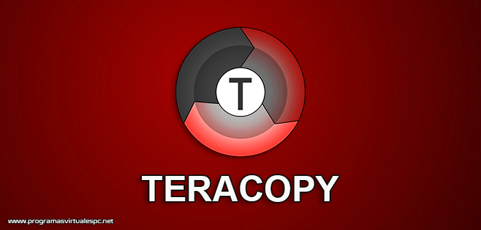 Descargar TeraCopy Full