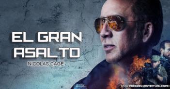 Ver El Gran asalto (2018) HD 720p y 1080p Latino Online