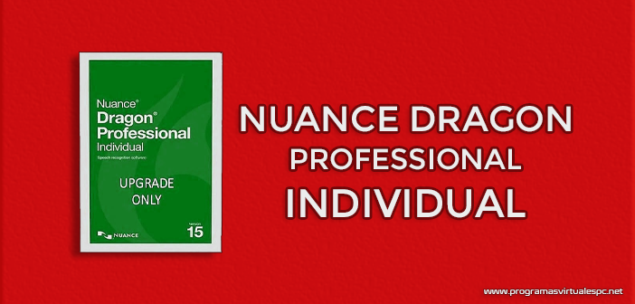 Descargar Nuance Dragon Professional Individual Full Español
