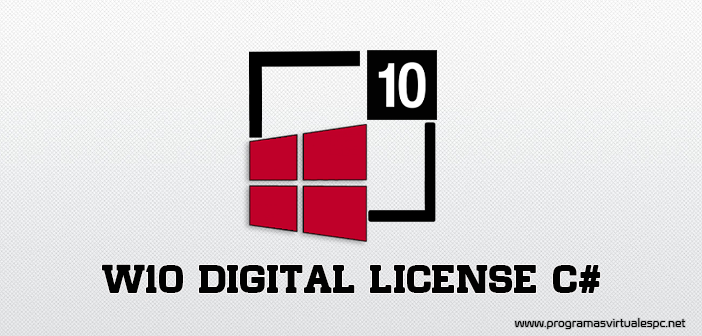 Windows 10 Digital License C# 2019 para activar windows 10 con licence digital Full