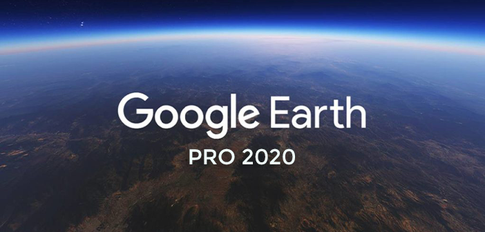 Descargar Google Earth Pro Full 2020
