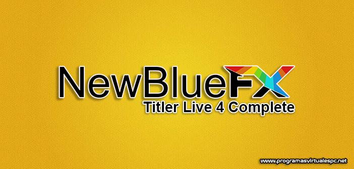 Descargar NewBlue Titler Live 4 Complete Full