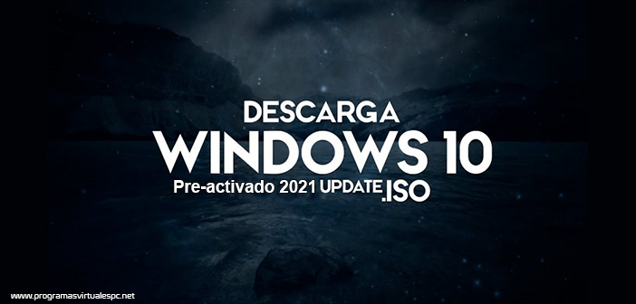 Descargar Windows 10 Pro 20H1 Full Español 2021
