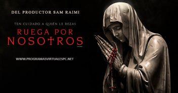Descargar Ruega por Nosotros (2021) HD 1080p Y 720p Latino